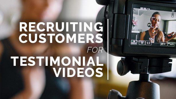 Recruiting Testimonial Video Customers